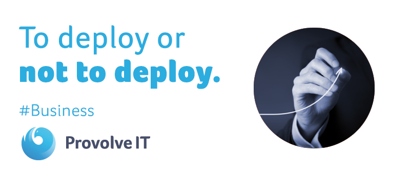 To Deploy Or Not To Deploy, That's the Question.